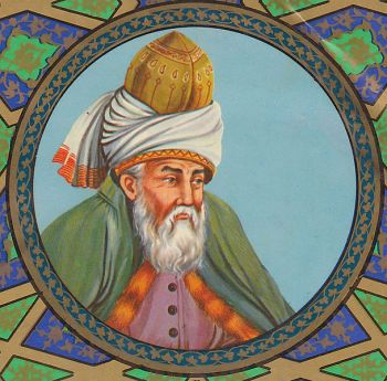 The great Persian poet Rumi, 1207-1273.