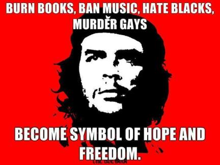 In the Left's world: Duke of Hazards are BAD; Che Guevara is GOOD. Ah, I love their consistency.