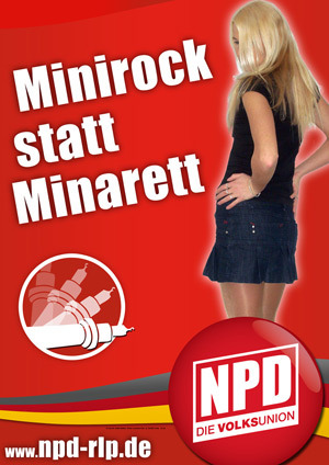 As the Muslim hoards invade Germany, I wonder how many more supporters of this nationalist party will gain? Yes, I too would rather see miniskirts than minaretts.